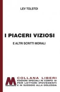 I piaceri viziosi e altri scritti morali