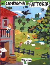 In campagna e in fattoria