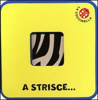 A strisce...