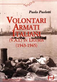 Volontari armati italiani (V.A.I) in Liguria (1943-1945)