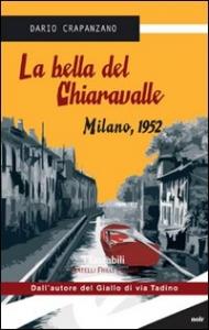 La bella del Chiaravalle