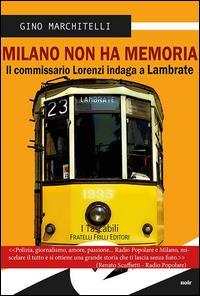 Milano non ha memoria