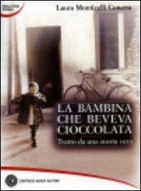 ˆLa ‰ bambina che beveva cioccolata