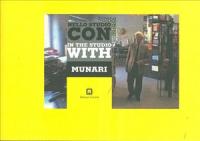 Nello studio con Munari