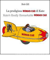 La prodigiosa Wonder Car di Kate