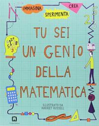 Questo libro pensa che tu sia un genio della matematica