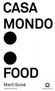 Casa mondo: food