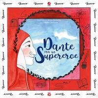 Dante era un supereroe
