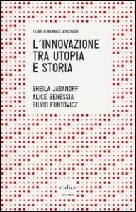 L' innovazione tra utopia e storia