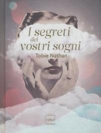 I segreti dei vostri sogni