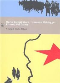 Mario Rigoni Stern, Hermann Heidegger