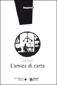 L'amica di carta / Lia Levi ; illustrazioni di Donatella Limentani