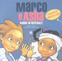 Marco e Asha vanno in ospedale!