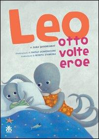 Leo otto volte eroe