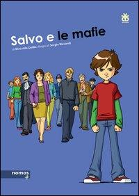 Salvo e le mafie / di Riccardo Guido ; disegni di Sergio Riccardi