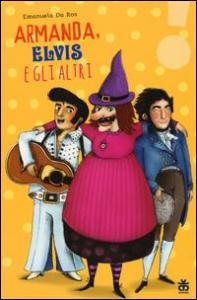 Amanda, Elvis e gli altri
