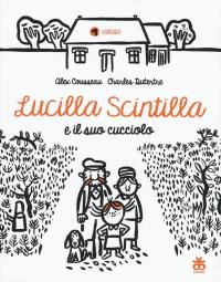1: Lucilla Scintilla e il suo cucciolo