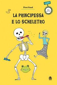 La principessa e lo scheletro