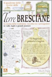 Il quaderno delle ricette delle terre bresciane