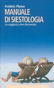 Manuale di siestologia