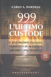 999, l'ultimo custode