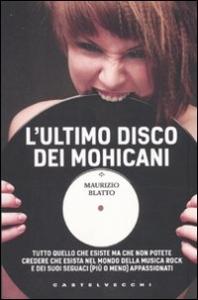 L' ultimo disco dei Mohicani