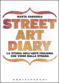 Street art diary