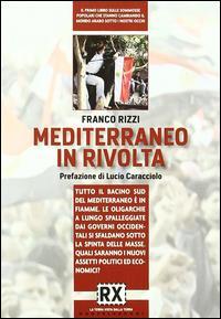 Mediterraneo in rivolta