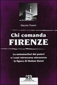 Chi comanda Firenze