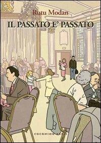 Il passato è passato / Rutu Modan ; [traduzione di Elena Fattoretto, Alessandra Shomroni]