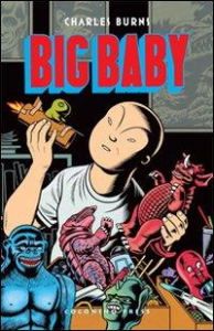 Big baby / Charles Burns