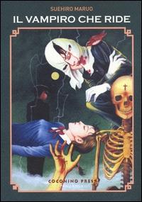 Il vampiro che ride / Suehiro Maruo. 1