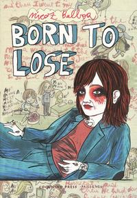 Born to lose