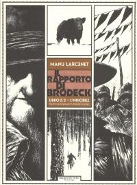 Il rapporto di Brodeck. Libro 2: L'indicibile