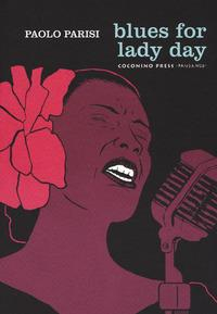 Blues for Lady Day / Paolo Parisi