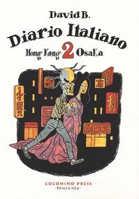 Diario italiano. Vol. 2: Hong Kong-Osaka