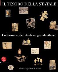 Il tesoro della Statale: collezioni e identità di un grande ateneo
