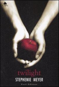 Twilight / Stephenie Meyer ; traduzione di Luca Fusari