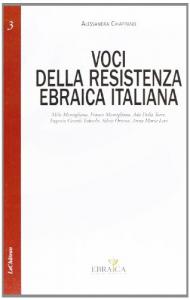 Voci della Resistenza ebraica italiana