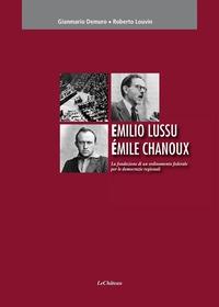 Emilio Lussu, Emile Chanoux