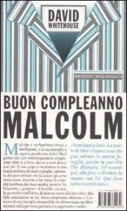 Buon compleanno Malcolm