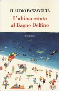 L'ultima estate al Bagno Delfino