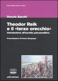 """Theodor Reik e il """"terzo orecchio"""""""