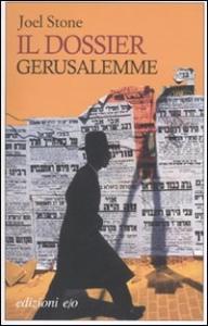 Il dossier Gerusalemme