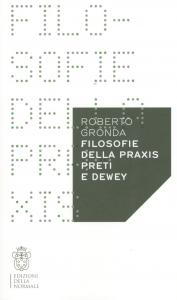 Filosofie della praxis, Preti e Dewey