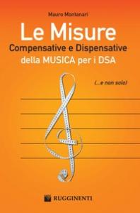 Le misure compensative e dispensative della musica per i DSA (...e non solo)