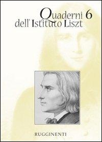 Quaderni dell'Istituto Liszt, 6