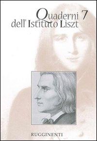 Quaderni dell'Istituto Liszt, 7