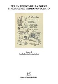Per un lessico della poesia italiana nel primo Novecento