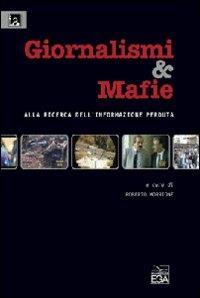 Giornalismi & mafie